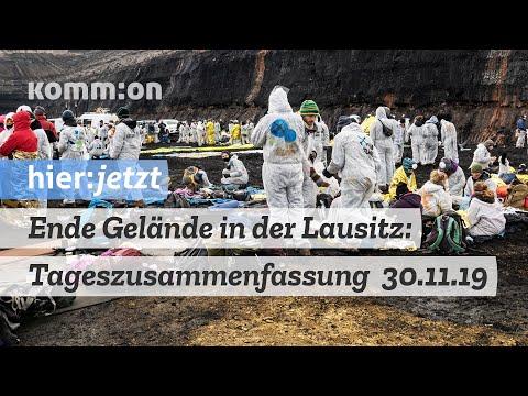 Ende Gelände in der Lausitz - Tageszusammenfassung vom 30.11.2019