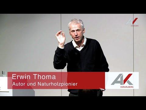 Erwin Thoma: Wie die Weisheit der Bäume unser Leben stärkt