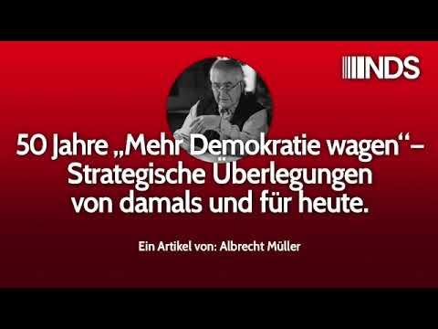 """50 Jahre """"Mehr Demokratie wagen"""" – Strategische Überlegungen damals und heute   Albrecht Müller"""