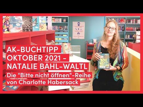 """Natalie Bahl-Waltl: Die """"Bitte nicht öffnen""""-Reihe von Charlotte Habersack"""