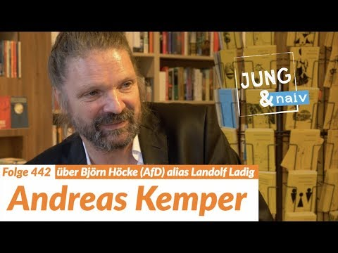 """Andreas Kemper über """"Landolf Ladig"""" alias Björn Höcke (AfD) - Jung & Naiv: Folge 442"""