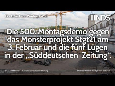 """500. Montagsdemo gegen Monsterprojekt Stgt21 und die fünf Lügen in der """"Süddeutschen Zeitung"""""""