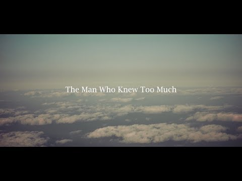 The Man Who Knew Too Much (Press Trailer)