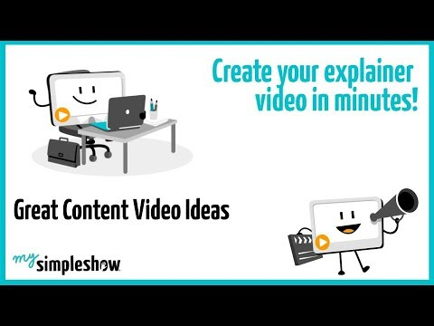 Great Content Video Ideas – mysimpleshow
