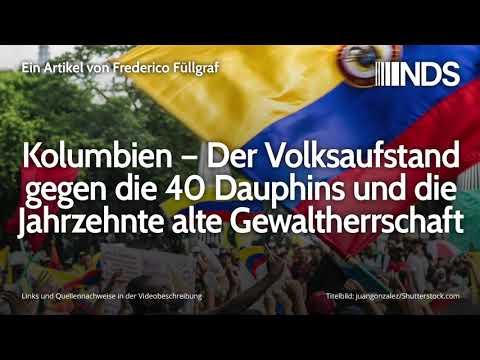 Kolumbien – Der Volksaufstand gegen die 40 Dauphins und die Jahrzehnte alte Gewaltherrschaft
