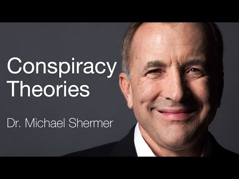 Conspiracy Theories - Why do people believe in them? | Dr. Michael Shermer