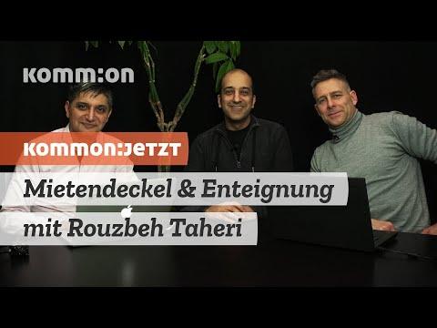 KOMMON:JETZT - Mietendeckel & Enteignung mit Rouzbeh Taheri
