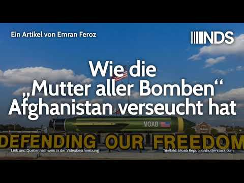 """Wie die """"Mutter aller Bomben"""" Afghanistan verseucht hat   Emran Feroz   04.01.2020"""
