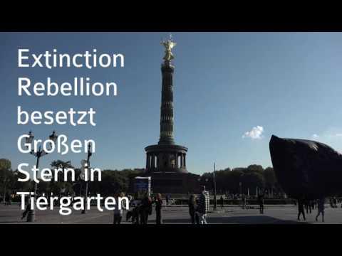 #ExtinctionRebelion in Berlin startet erste Aktionen und Protestcamp.