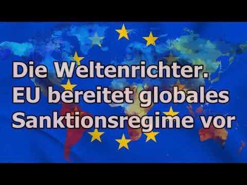 EU bereitet neues globales Sanktionsregime vor. Humanitär gefärbtes Machtinstrument