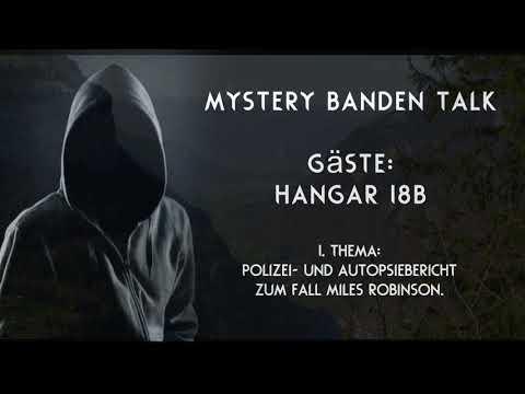 Mystery Banden Talk #16 Polizeibericht im Fall Myles Robinson .