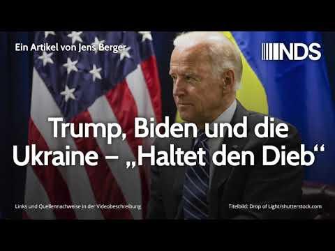 """Trump, Biden und die Ukraine – """"Haltet den Dieb""""   Jens Berger   NachDenkSeiten-Podcast"""