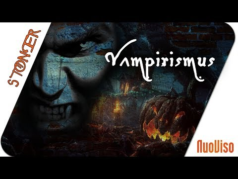 Vampirismus - Halloween Special - STONER