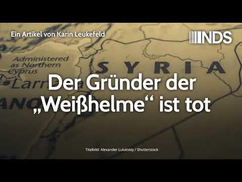 """Der Gründer der """"Weißhelme"""" ist tot   Karin Leukefeld   NachDenkSeiten-Podcast   14.11.2019"""