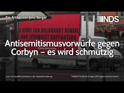 Antisemitismusvorwürfe gegen Corbyn – es wird schmutzig | Jens Berger | NDS | 28.11.2019