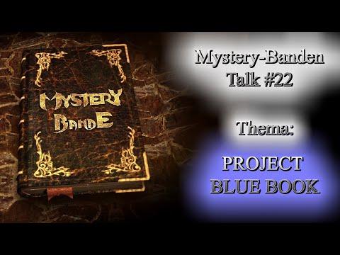 Mystery - Banden - Talk #22. Thema: Projekt Blue Book