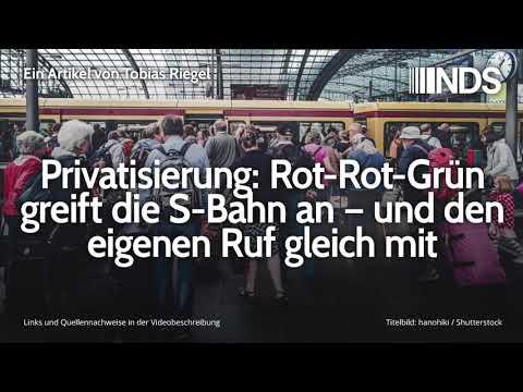 Privatisierung: Rot-Rot-Grün greift die S-Bahn an – und den eigenen Ruf gleich mit | Tobias Riegel