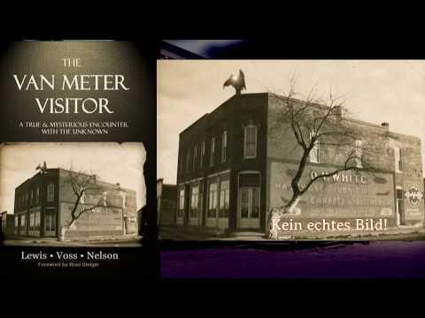 Der Mysteriöse Van Meter Visitor. Ein aktenkundiger Vorfall!
