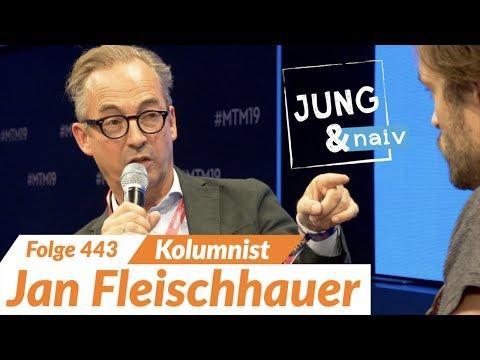 Jan Fleischhauer - Jung & Naiv: Folge 443