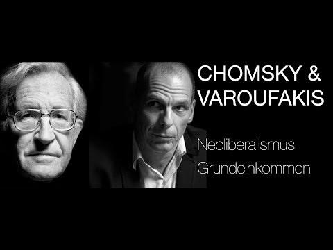 Noam Chomsky & Yanis Varoufakis sprechen über Neoliberalismus, Wirtschaftstheorie & Grundeinkommen