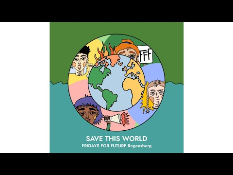 Fridays for Future - Save this world (Musikvideo)   Spendensong