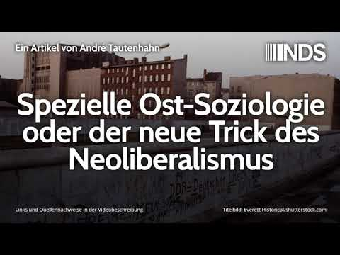 Spezielle Ost-Soziologie oder der neue Trick des Neoliberalismus | André Tautenhahn | 30.10.2019