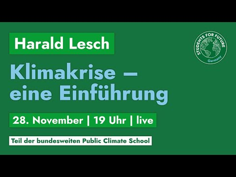Harald Lesch: Klimakrise - Eine Einführung (Live @ LMU München)