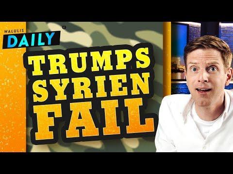 Diese Fehler hat Trump jetzt in der Syrien-Krise gemacht | WALULIS DAILY