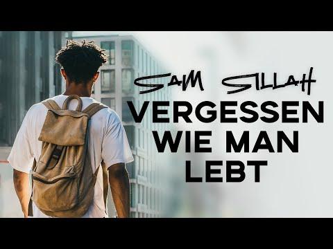 Sam Sillah - Vergessen wie man lebt (prod. by DopeBoyz)