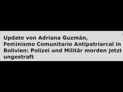 Adriana Guzmán aus Bolivien: Polizei und Militär morden jetzt ungestraft