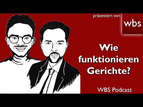 WBS-Podcast #2: Wie funktionieren eigentlich Gerichte?