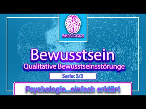 Qualitative Bewusstseinsstörungen | Psychologie...einfach erklärt