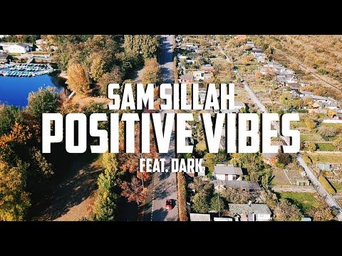 Sam Sillah - Positive Vibes feat. Dark (prod. by DopeBoyz)