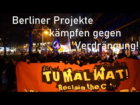 Berliner Projekte im Kampf gegen Verdrängung!