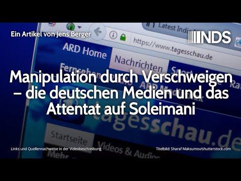 Manipulation durch Verschweigen – die deutschen Medien und das Attentat auf Soleimani | Jens Berger