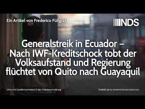 Generalstreik in Ecuador – Nach IWF-Kreditschock tobt Volksaufstand, Regierung flüchtet   09.10.2019