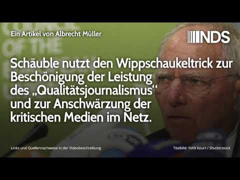 """Schäuble nutzt den Wippschaukeltrick zur Beschönigung des """"Qualitätsjournalismus""""   Albrecht Müller"""