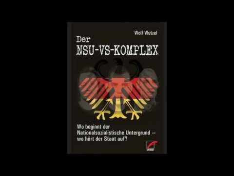 Terrorgruppe NSU – Gespräch mit Autor Wolf Wetzel