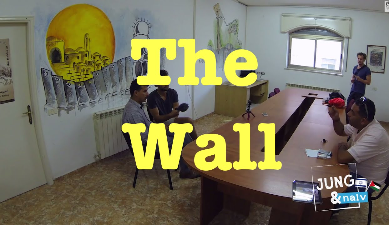 The Wall – Jung & Naiv in Palestine: Episode 191
