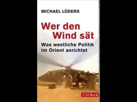 Michael Lüders: Was westliche Politik anrichtet (NachDenkSeiten.de Interview)