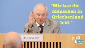 """Schäuble: """"Mir tun die Menschen in Griechenland leid, aber…"""""""