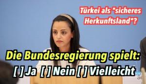 """Bundesregierung zu Türkei als """"sicheres Herkunftsland"""": Ja, Nein, Vielleicht!"""