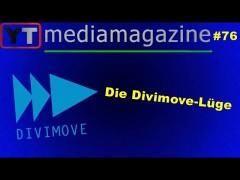 Youtubemediamagazine #76: Die Divimove-Lüge