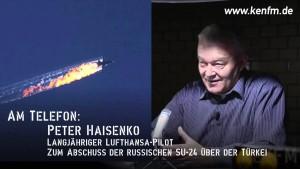 KenFM am Telefon: Peter Haisenko zum Abschuss der SU-24 über der Türkei