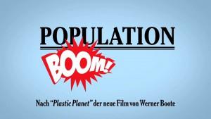 Population Boom 89: Mythos Überbevölkerung (Trailer)