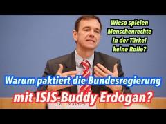 Warum paktiert die Bundesregierung mit ISIS-Buddy Erdogan?