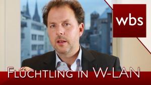 Worauf sollte ich achten, wenn ich einen Flüchtling in mein W-LAN lasse? | Kanzlei WBS