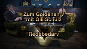 RedebedarV – OLLI SCHULZ & VISA VIE über sexuelle Selbstbestimmung – Zum Goldenen V