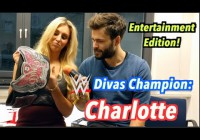 WWE Divas Champion Charlotte (+ Blooper Reel) – Jung & Naiv: Entertainment Edition