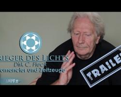 Krieger des Lichts: Dirk C. Fleck | Am Ende der Zivilisation [Trailer]